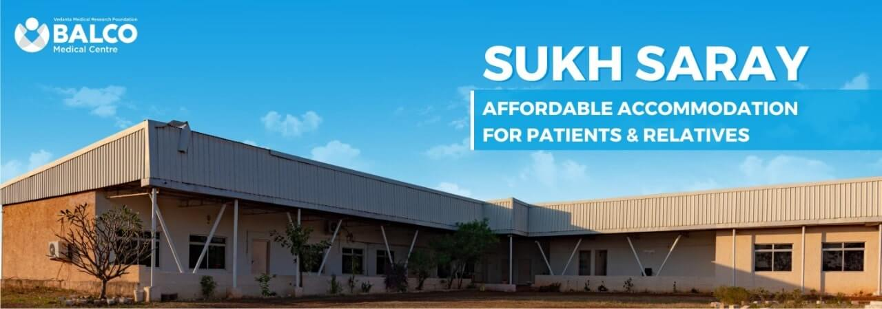 Sukh Saray - Balco Medical Centre